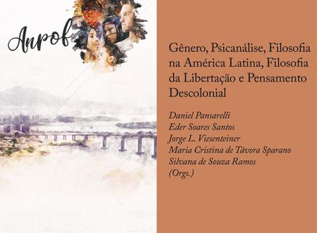 Gênero, Psicanálise, Filosofia na América Latina, Filosofia da Libertação e Pensamento Descolonial