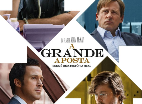 A Grande Aposta - Entenda o filme e a crise de 2008