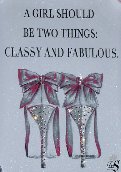 """Classy and Fabulous"" Glitter canvas, Any size."
