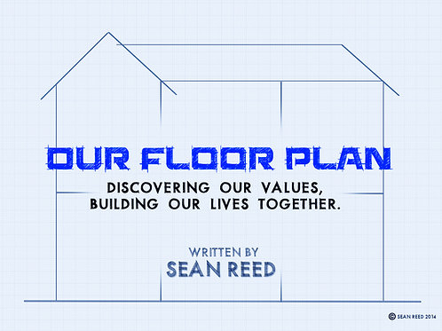 Our Floor Plan: Building a values based marriage (Download)