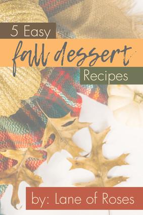 5 Easy Fall Dessert Recipes Pin - Untitl