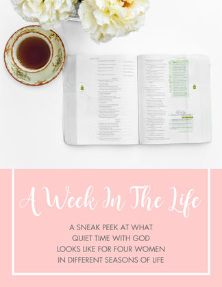 Time With God: A Week In the Life