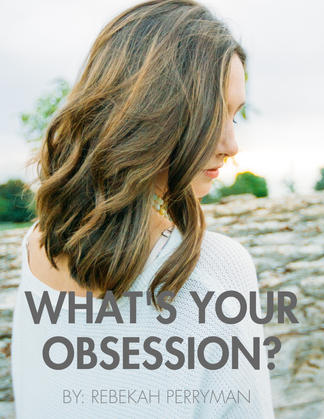 What's Your Obsession?