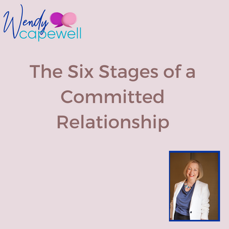 The 6 Stages of a Committed Relationship