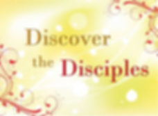 Discover the Disciples