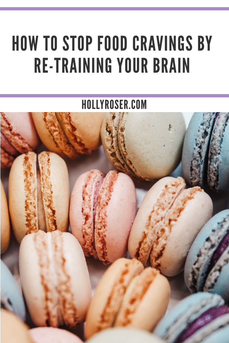 How To Stop Food Cravings By Re-Training Your Brain