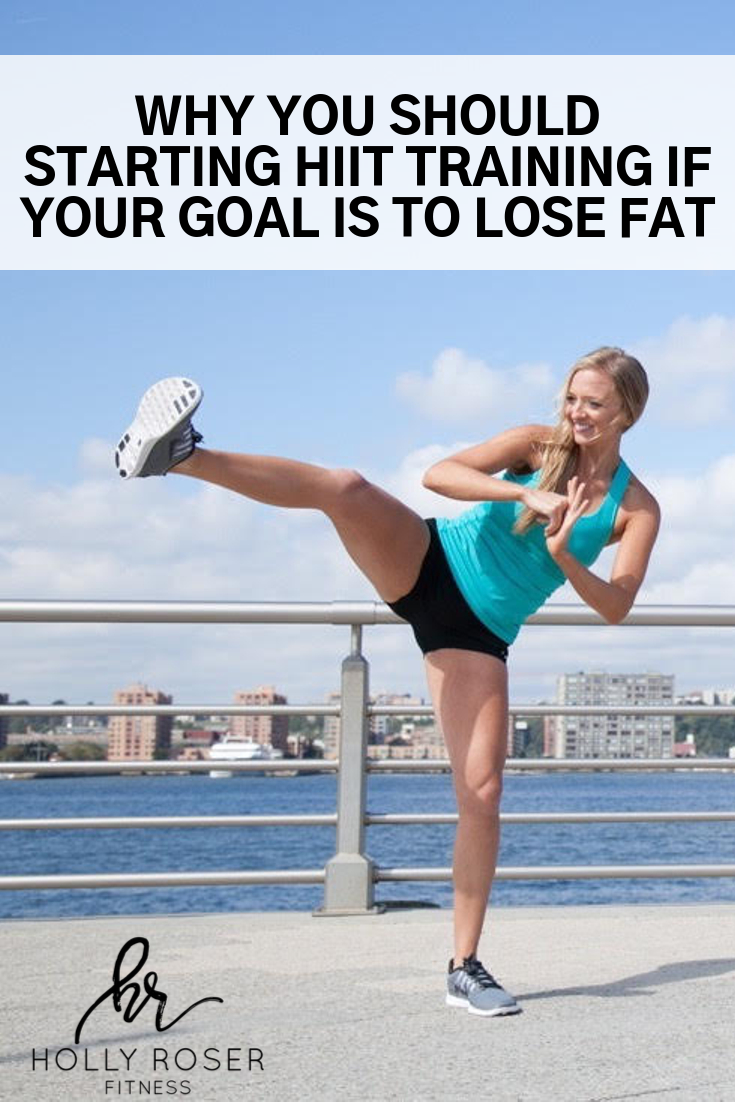 Want To Lose Fat? Why You Should Start HIIT Training Today
