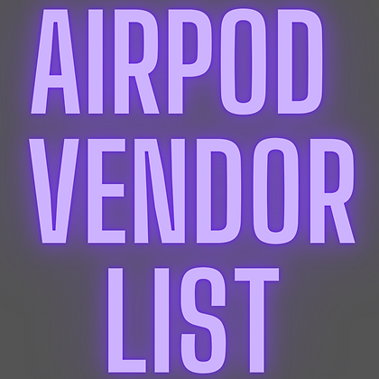AirPod Vendor List