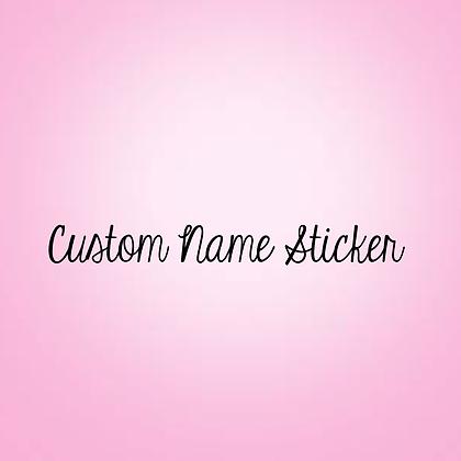 Custom Name Sticker