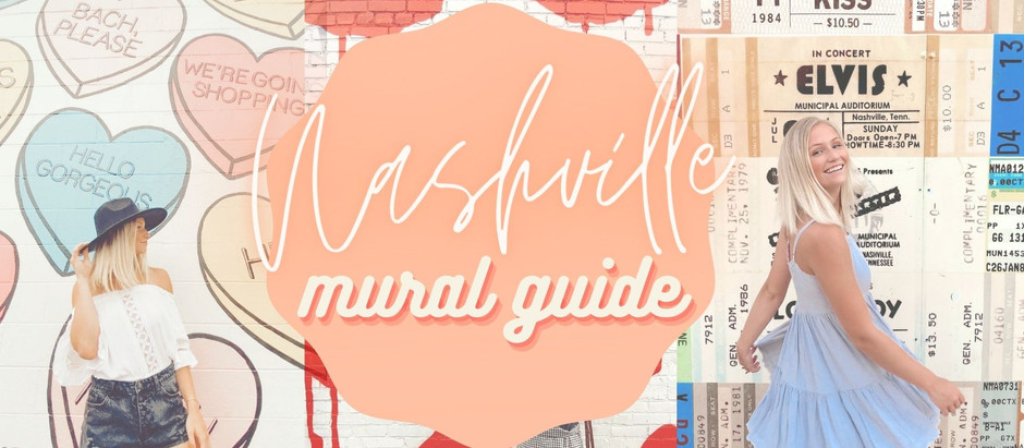 NASHVILLE MURAL GUIDE: PART 1