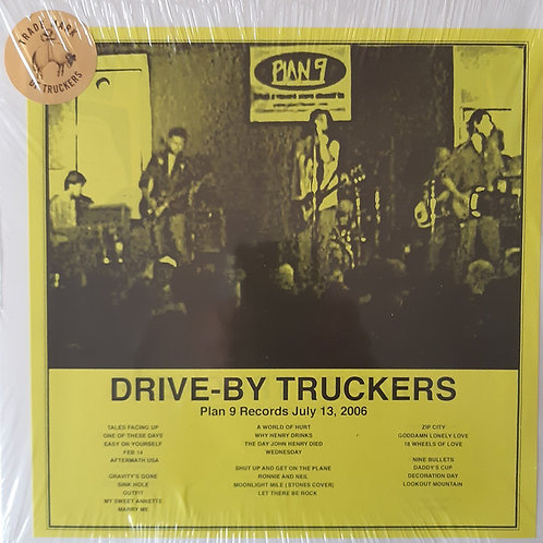Drive-By Truckers – Plan 9 Records July 13, 2006 [3LP]