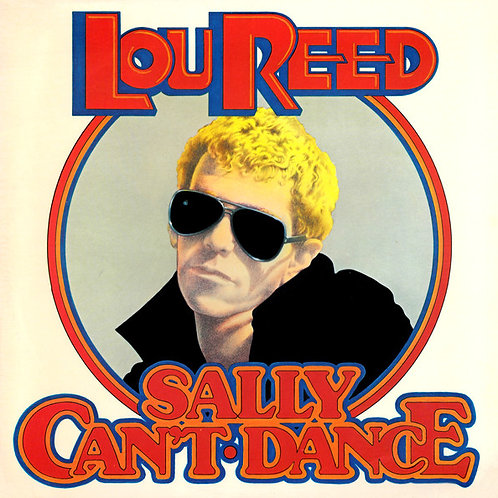 Lou Reed – Sally Can't Dance [LP]