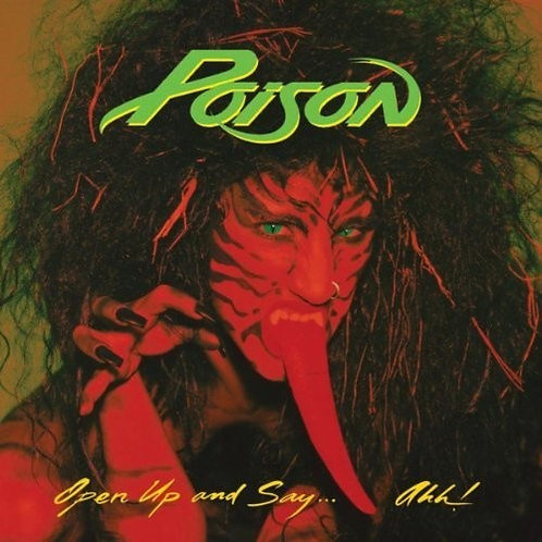 Poison - Open Up And Say ...Ahh! [LP]