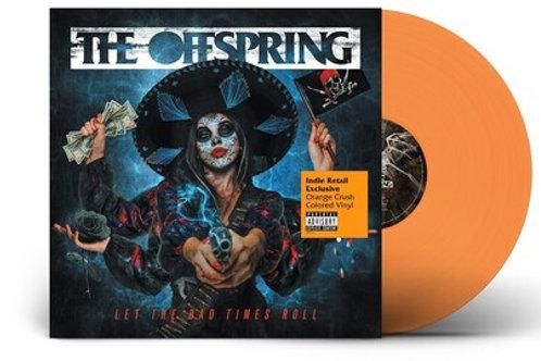 The Offspring - Let the Bad Times Roll [Orange Vinyl][IEX][LP]