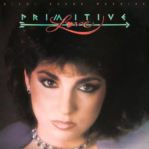 Miami Sound Machine - Primitive Love [LP]