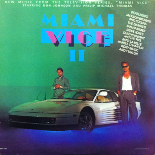 """Miami Vice II (New Music From The Television Series, """"Miami Vice"""" [LP]"""