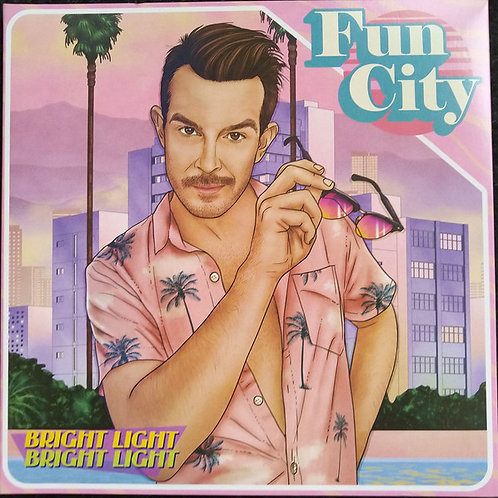 Bright Light Bright Light ‎– Fun City [LP]