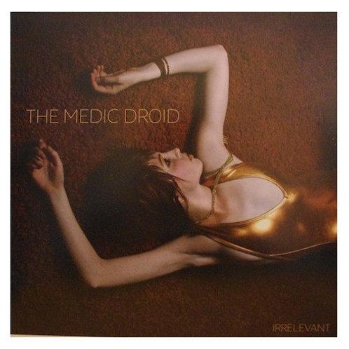 The Medic Droid – Irrelevant [LP]