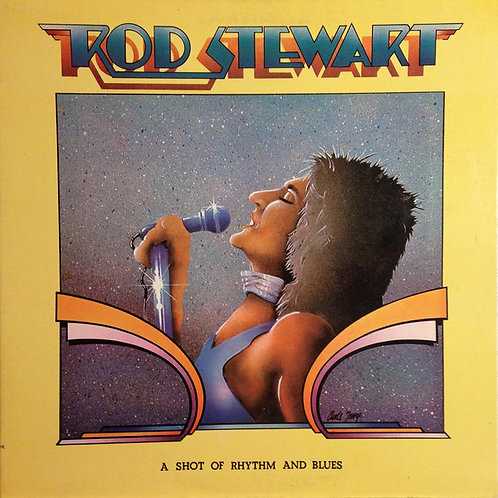 Rod Stewart - A Shot of Rhythm and Blues [LP]