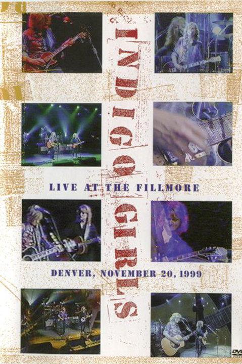 Indigo Girls - Live At The Fillmore, Denver, November 20, 1999 [Concert DVD]