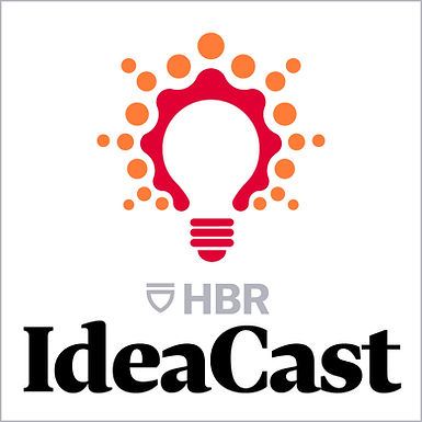 Harvard Business Review: Ideacast