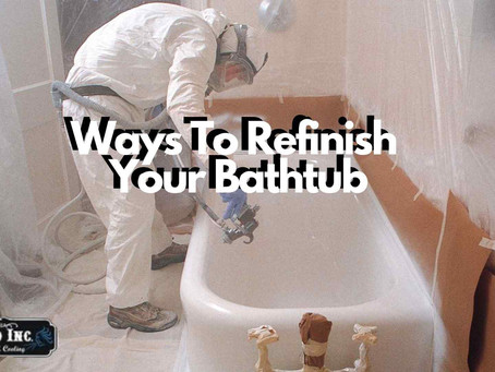 Difference Ways To Refinish Your Bathtub