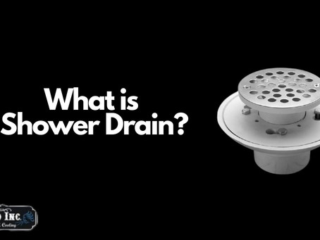 What is Shower Drain? And How Does a Shower Drain Work?