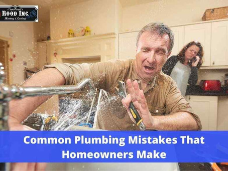 6 Common Plumbing Mistakes That Homeowners Make