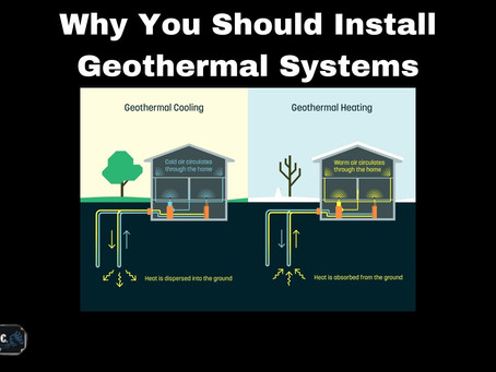 Why You Should Install Geothermal Systems