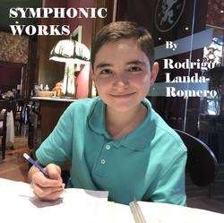 Symphonic Works by Rodrigo Landa-Romero