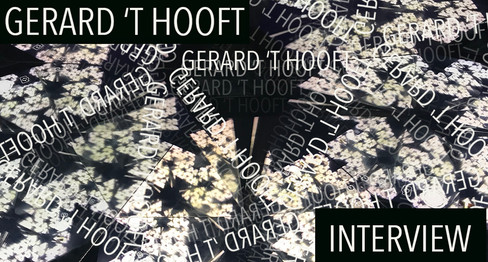 Interview with Prof. Gerard 't Hooft
