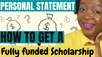 How to get a fully funded scholarship in 2021 (Writing your personal statement or Cover Letter)