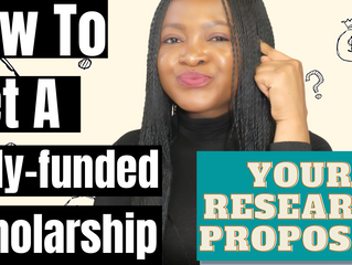 How to get a fully funded scholarship (Writing your research proposal) Step 3