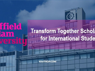University of Sheffield Hallam Transform Together Scholarships for International students