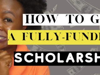 How to get a fully funded scholarship (Fully funded scholarships for international students in 2021