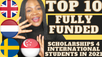 Top 10 Fully Funded Scholarships for international students 2021 that you can apply today
