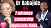 7 mistakes scholarship applicants make (How to avoid them) How to get a fully funded scholarship