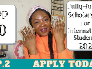 Top 10 Fully Funded Scholarships for international students 2021 (Apply now) Episode 2.