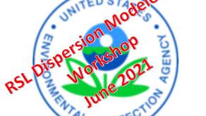 Summary of 2021 RSL Dispersion Modeler's Workshop
