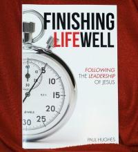 Finishing Life Well - Book on Following Jesus
