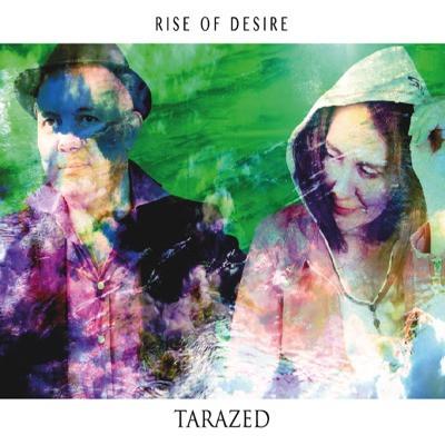 RISE OF DESIRE. Nouvel Album Tarazed.
