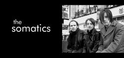 The Somatics