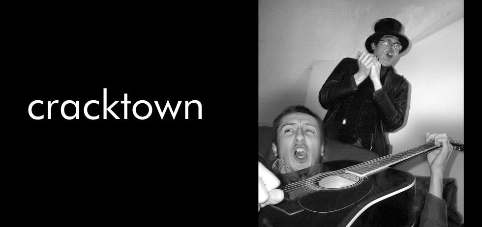 Cracktown