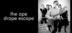 The Ape Drape Escape
