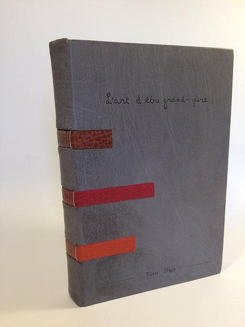 "Victor Hugo ""l'Art d'être Grand-Père"""