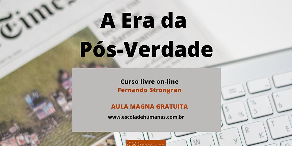 """Aula Magna gratuita do curso """"A Era da Pós-Verdade"""""""