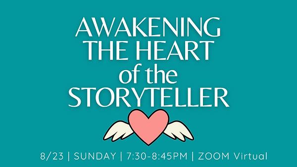Awakening the Heart Of the STORYTELLER (
