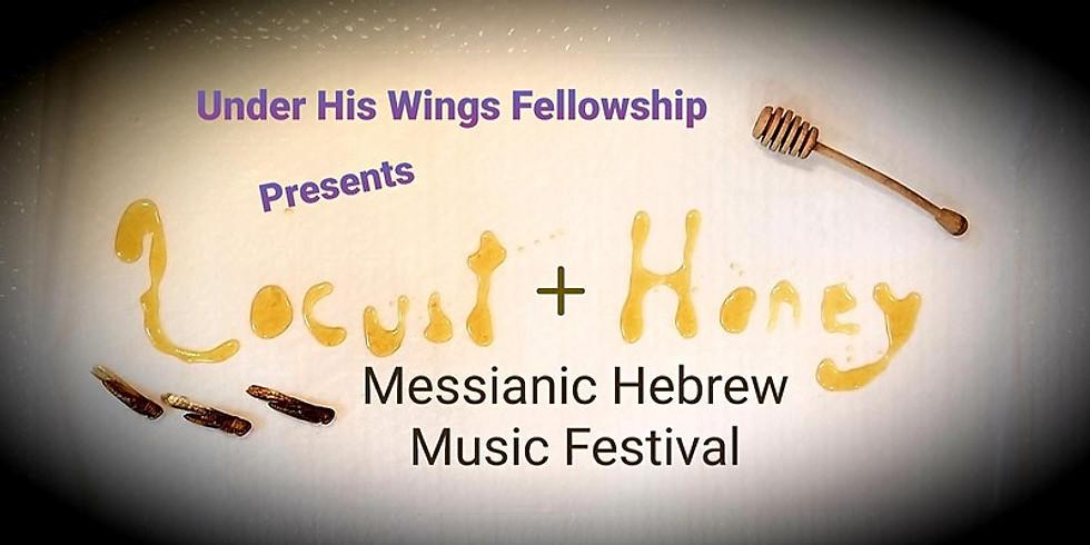 Locust + Honey Messianic Hebrew Music Festival