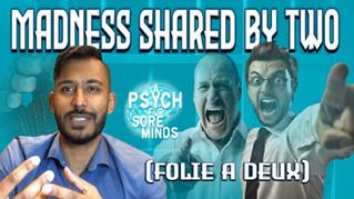 Folie-A-Deux   Shared Psychosis