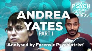 Andrea Yates   Part 1 of 2